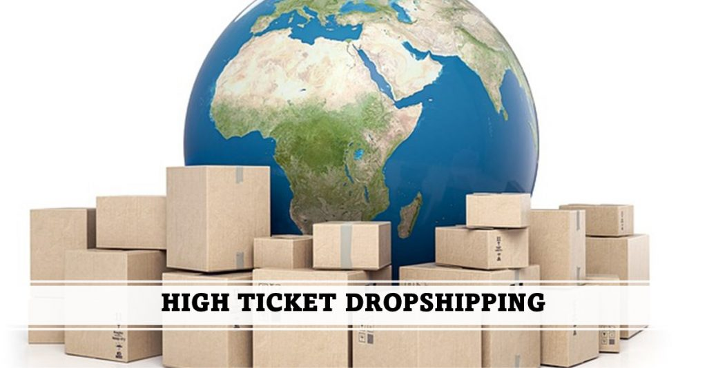 HIGH TICKET DROPSHIPPING, niches, suppliers, and best products
